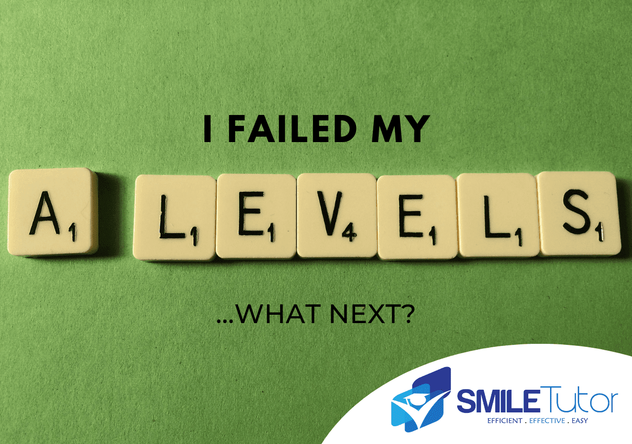 I failed my A levels - now what?